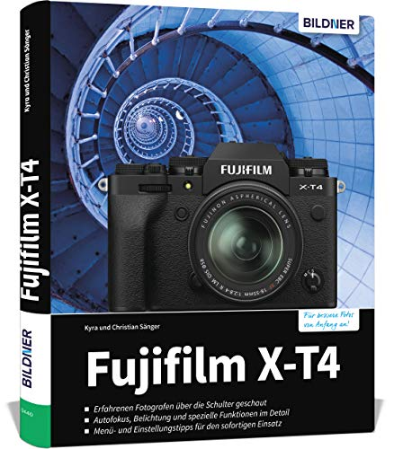 Fujifilm X-T4: Für bessere Fotos von Anfang an!