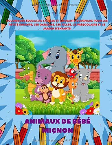 Animaux de bébé mignon - Coloriages éducatifs faciles et amusants d