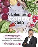 L'almanach Cohen 2020 - Mes conseils pour vivre en bonne santé toute l'année