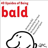 40 Upsides of Being Bald (English Edition)