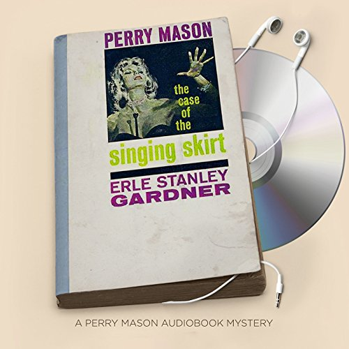 The Case of the Singing Skirt audiobook cover art