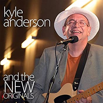 Kyle Anderson and the New Originals