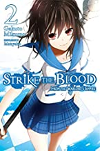 Strike the Blood, Vol. 2 (light novel): From the Warlord's Empire