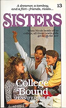 College Bound - Book #13 of the Sisters