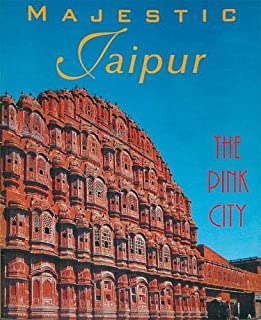 Majestic Jaipur: The Pink City