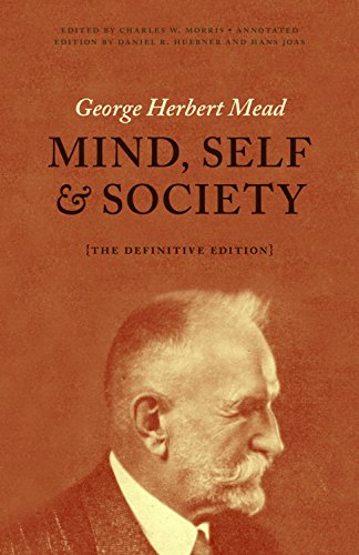 Mind, Self, and Society: The Definitive Edition (English Edition)