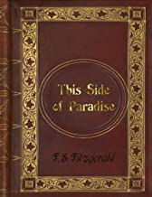 F. S. Fitzgerald - This Side of Paradise