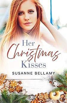 Her Christmas Kisses (Rainbow Cove Christmas, #2) by [Susanne Bellamy]