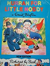 Hurrah for Little Noddy (The Noddy Library)