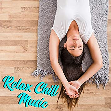 Relax Chill Music