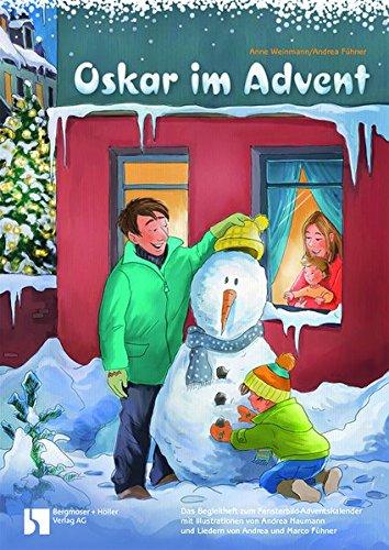 Oskar im Advent: Fensterbild-Adventskalender mit Begleitbuch, ab 3 Jahre: Fensterbild-Adventskalender mit Begleitheft, ab 3 Jahre