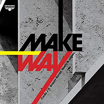 Make Way (feat. Gappy Ranks, Skelly, Jagwa) [15th Anniversary Edition]