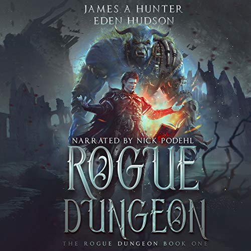 Rogue Dungeon: A litRPG Adventure cover art