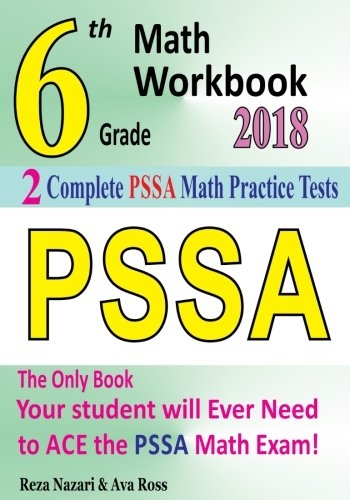 Download 6th Grade Pssa Math Workbook 2018: The Most Comprehensive Review for the Math Section of the Pssa Test 1985700123