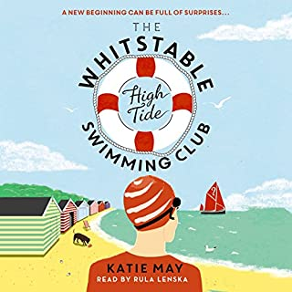 The Whitstable High Tide Swimming Club                   By:                                                                                                                                 Katie May                               Narrated by:                                                                                                                                 Rula Lenska                      Length: 9 hrs and 23 mins     7 ratings     Overall 4.4