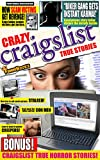 Funny Books: Crazy Craigslist True Stories: Cringe, Laugh, and be shocked at the WORST of Craigslist! (Oddball Interests Book 1)