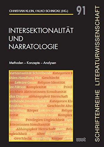 Intersektionalität und Narratologie: Methoden - Konzepte - Analysen