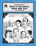 A Guide for Using Roll of Thunder, Hear My Cry in the Classroom (Literature Units)