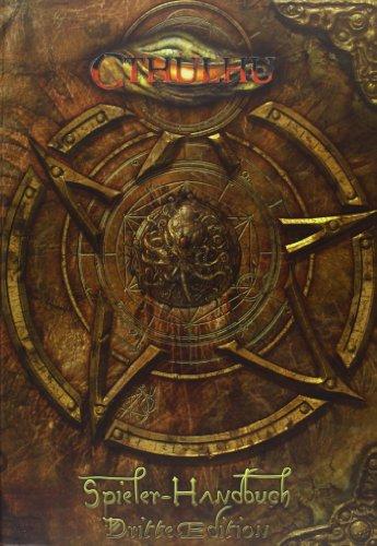 Cthulhu. Spieler-Handbuch: Rollenspiel in der Welt des H. P. Lovecraft