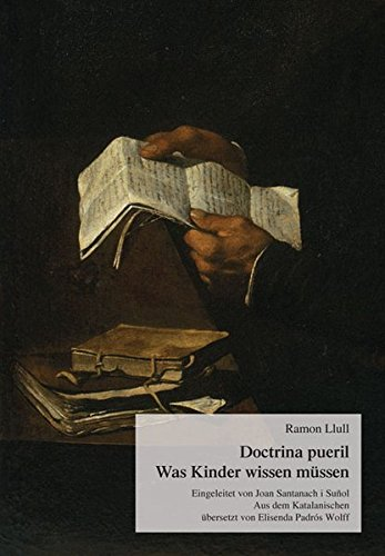 Doctrina pueril - Was Kinder wissen müssen (Katalanische Literatur des Mittelalters)