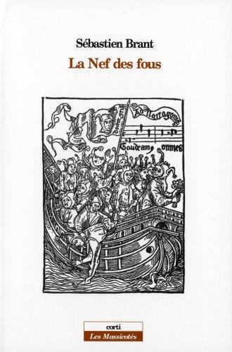 La Nef des fous: Suivi de Les songes du seigneur Sébastien Brant