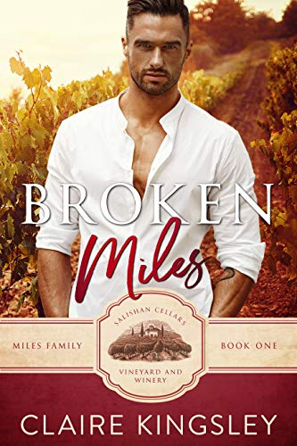 Broken Miles: A Second Chance Romance (The Miles Family Book 1) (English Edition)