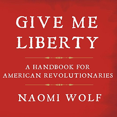 Give Me Liberty audiobook cover art