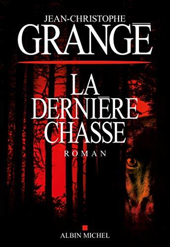 La Dernière Chasse (French Edition)