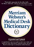 Merriam-Webster's Medical Desk Dictionary: Hardcover Edition (Merriam Websters Medical Desk Dictionary, 1st ed) by Thomson Delmar Learning (1996-01-01)