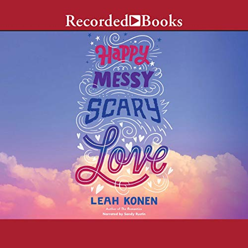 Happy, Messy, Scary, Love cover art