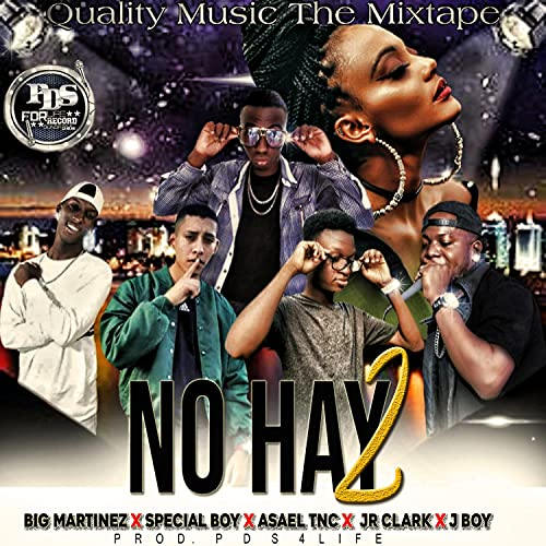 No Hay 2 (Bonus Track) (feat. Big Martinez, Special Boy, Asael TNC, JR Clark & J Boy) [Explicit]