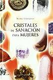 Cristales de sanación para mujeres (SALUD Y VIDA NATURAL)