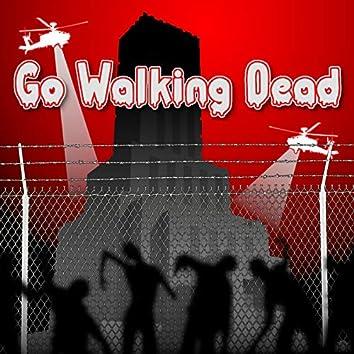 Go!!walking dead