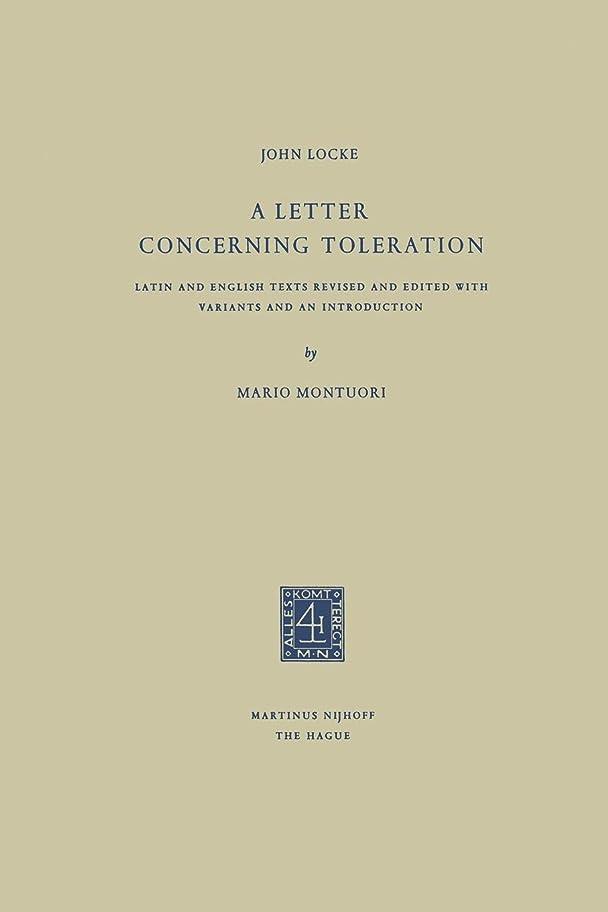 平和なセンチメートルパレードA Letter Concerning Toleration: Latin and English Texts Revised and Edited with Variants and an Introduction