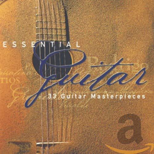 Essential Guitar: 33 Guitar Masterpieces