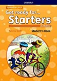 Get Ready for Starters. Student's Book 2nd Edition: Maximize chances of exam success with Get ready for...Starters, Movers and Flyers! (Get Ready For Second Edition)