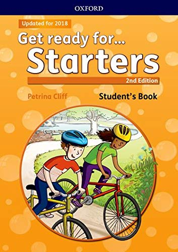 Get ready for... starters. Student's book. Per la Scuola elementare. Con espansione online: Maximize chances of exam success with Get ready for...Starters, Movers and Flyers!