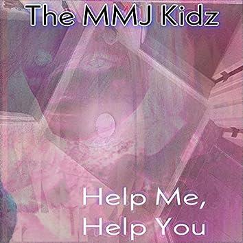Help Me, Help You