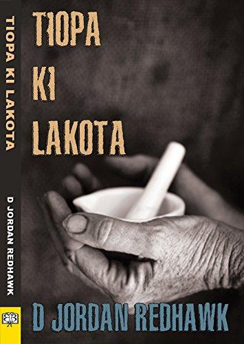 Tiopa Ki Lakota (English Edition)