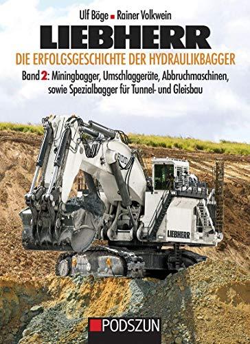 Liebherr, Die Erfolgsgeschichte der Hydrauikbagger Band 2