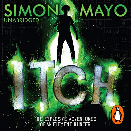 Itch                   By:                                                                                                                                 Simon Mayo                               Narrated by:                                                                                                                                 Daniel Hill                      Length: 8 hrs and 56 mins     2 ratings     Overall 5.0