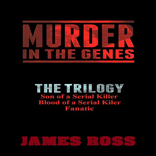 Murder in the Genes: The Trilogy audiobook cover art