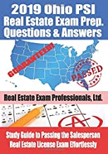 2019 Ohio PSI Real Estate Exam Prep Questions and Answers: Study Guide to Passing the Salesperson Real Estate License Exam Effortlessly