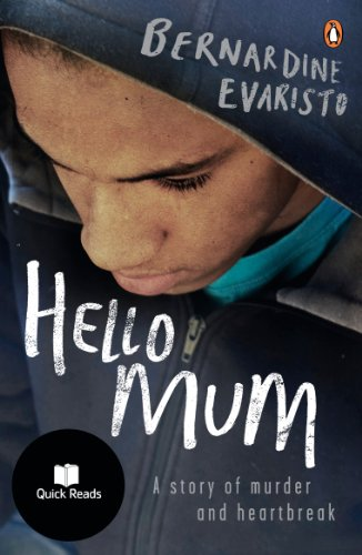 Hello Mum: From the Booker prize-winning author of Girl, Woman, Other (Quick Reads) (English Edition)