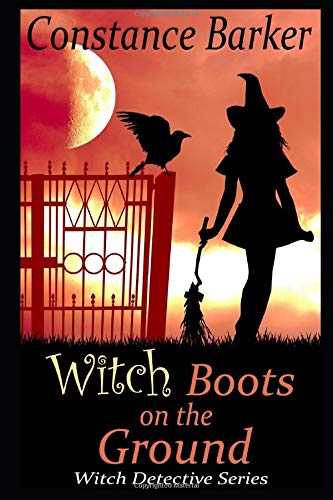 Witch Boots on the Ground (Witch Detective Series, Band 3)