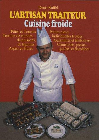 L'artisan traiteur, tome 2. Tourte, pâte, terrine