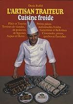 L'artisan traiteur, tome 2. Tourte, pâte, terrine de Denis Ruffel