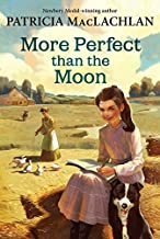 More Perfect than the Moon (Sarah, Plain and Tall)