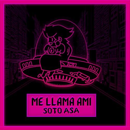 Me Llama Ami [Explicit]