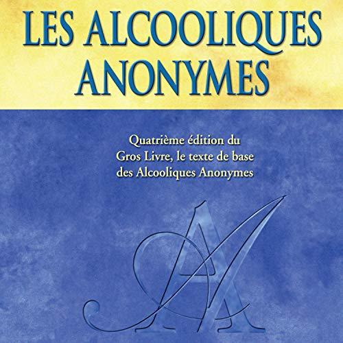 Couverture de Les Alcooliques anonymes, Quatrième édition
